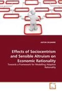 Effects of Sociocentrism and Sensible Altruism on Economic Rationality