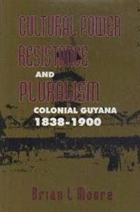 Cultural Power, Resistance and Pluralism