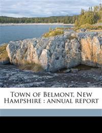 Town of Belmont, New Hampshire : annual report Volume 1864