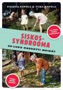 Siskossyndrooma : 60-luku kasvatti meidät