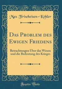 Das Problem Des Ewigen Friedens