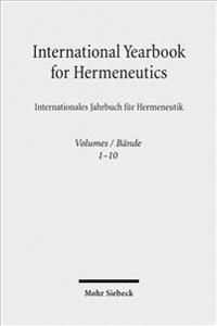 International Yearbook for Hermeneutics / Internationales Jahrbuch Fur Hermeneutik: Volumes 1-10/Bande 1-10 -ALS Paket-