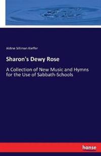 Sharon's Dewy Rose