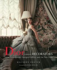 Dior and His Decorators