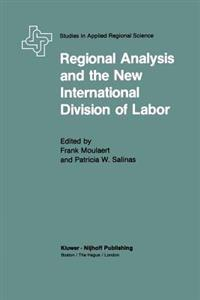 Regional Analysis and the New International Division of Labor