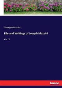 Life and Writings of Joseph Mazzini
