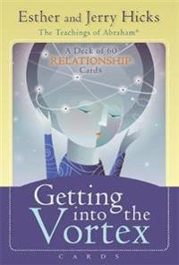 Getting Into the Vortex Cards: A Deck of 60 Relationship Cards, Plus Dear Friends Card