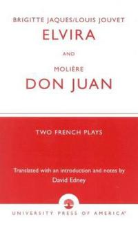 Brigitte Jacques & Louis Jouvet's 'Elvira' and Moliere's 'Don Juan'