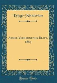 Armee-Verordnungs-Blatt, 1883 (Classic Reprint)