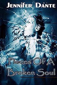 Pieces of a Broken Soul