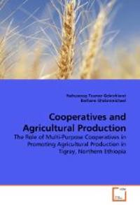Cooperatives and Agricultural Production