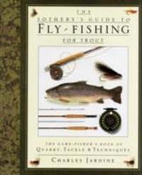 Sotheby's Guide to Fly Fishing for Trout