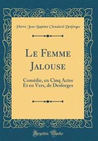 Le Femme Jalouse