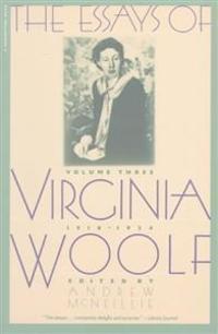 Essays of Virginia Woolf Vol 3 1919-1924: Vol. 3, 1919-1924