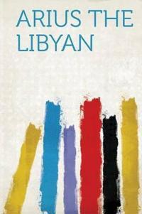 Arius the Libyan