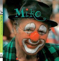 MIKO : en älskad clown