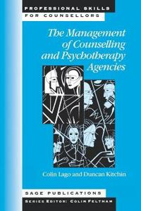The Management of Counseling and Psychotherapy Agencies