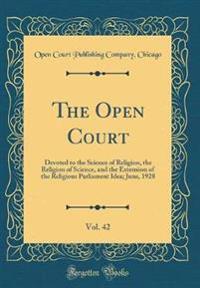 The Open Court, Vol. 42