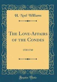The Love-Affairs of the Condes