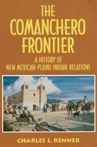 The Comanchero Frontier