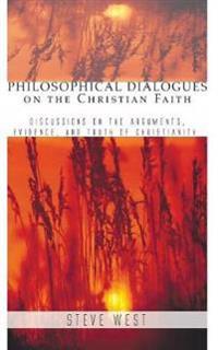 Philosophical Dialogues on the Christian Faith