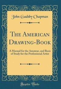 The American Drawing-Book