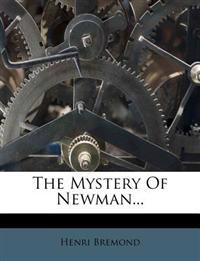 The Mystery Of Newman...