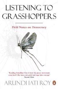 Listening to grasshoppers - field notes on democracy