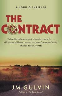 Contract - a john q thriller
