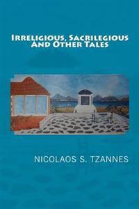 Irreligious, Sacrilegious and Othertales