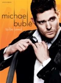 Michael Buble: To Be Loved (PVG)