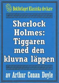 Sherlock Holmes: Tiggaren med den kluvna läppen – Återutgivning av text från 1947
