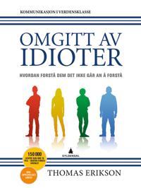 Omgitt av idioter (E-bok)