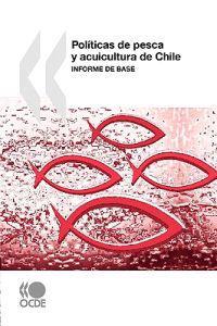 Politicas de Pesca y Acuicultura de Chile