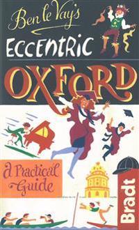 Ben Le Vay's Eccentric Oxford