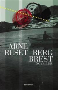 Berg brest - Arne Ruset | Ridgeroadrun.org