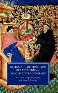 Design and Distribution of Late Medieval Manuscripts in England