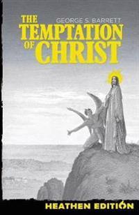 The Temptation of Christ (Heathen Edition)