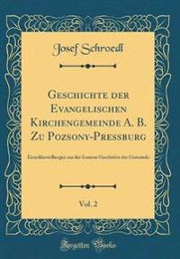 Geschichte der Evangelischen Kirchengemeinde A. B. Zu Pozsony-Pressburg, Vol. 2