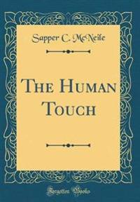 The Human Touch (Classic Reprint)