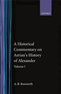 A Historical Commentary on Arrian's History of Alexander