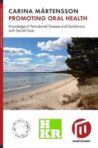 Promoting oral health : knowledge of periodontal disease and satisfaction with dental care