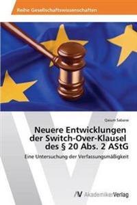 Neuere Entwicklungen Der Switch-Over-Klausel Des 20 ABS. 2 Astg