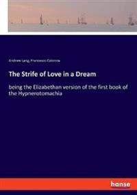 The Strife of Love in a Dream