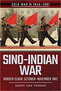 Sino-Indian War: Border Clash: October-November 1962
