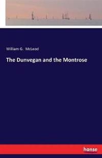 The Dunvegan and the Montrose