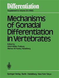 Mechanisms of Gonadal Differentiation in Vertebrates