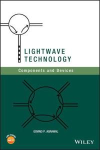 LightWave Technology: Components and Devices