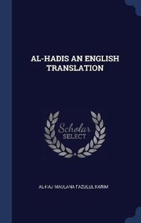 AL-HADIS AN ENGLISH TRANSLATION