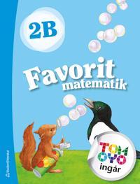 Favorit matematik 2B Elevpaket - Digitalt + Tryckt - Kerttu Ristola, Tiina Tapaninaho, Leena Vaaraniemi | Laserbodysculptingpittsburgh.com